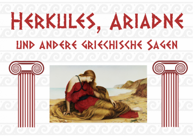 12. Okt. 2018 | Herkules, Ariadne und andere griechische Sagen