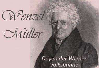 15. Mai 2017 | Wenzel Müller – Doyen der Wiener Volksbühne