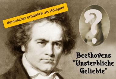 Hörspiel | Beethovens Unsterbliche Geliebte